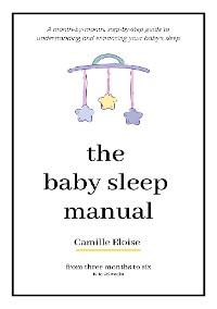 Cover The Baby Sleep Manual