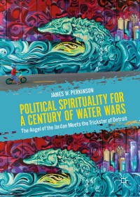 Cover Political Spirituality for a Century of Water Wars