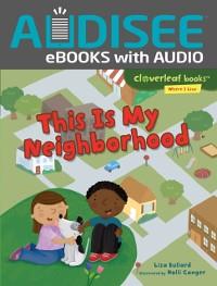 Cover This Is My Neighborhood