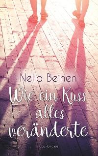 Cover Wie ein Kuss alles veränderte