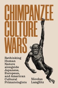 Cover Chimpanzee Culture Wars