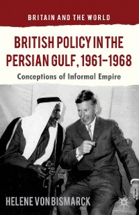 Cover British Policy in the Persian Gulf, 1961-1968