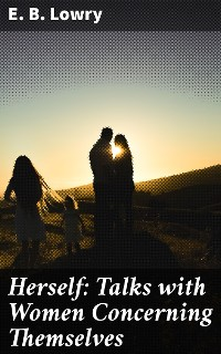 Cover Herself: Talks with Women Concerning Themselves