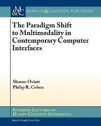 Cover The Paradigm Shift to Multimodality in Contemporary Computer Interfaces