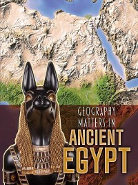 Cover Geography Matters in Ancient Egypt