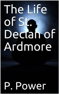 Cover The Life of St. Declan of Ardmore