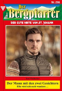 Cover Der Bergpfarrer 298 – Heimatroman