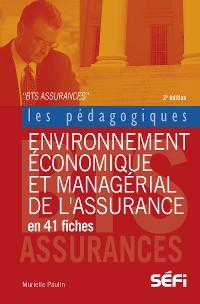 Cover Environnement économique et managérial de l'assurance en 41 fiches