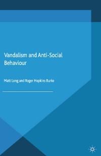 Cover Vandalism and Anti-Social Behaviour