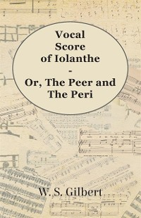 Cover Vocal Score of Iolanthe - Or, The Peer and The Peri