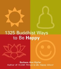 Cover 1325 Buddhist Ways to Be Happy