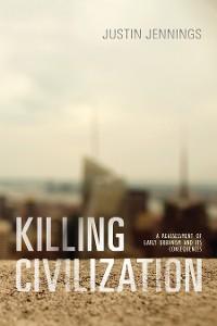 Cover Killing Civilization