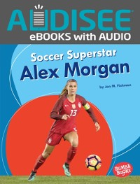 Cover Soccer Superstar Alex Morgan