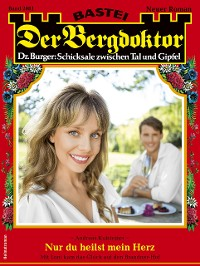 Cover Der Bergdoktor 2081 - Heimatroman