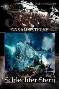 Cover Schlechter Stern (TARIK CONNAR Einsame Sterne 2)