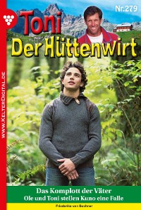 Cover Toni der Hüttenwirt 279 – Heimatroman