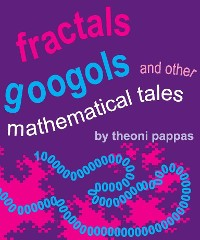 Cover Fractals, Googols, and Other Mathematical Tales
