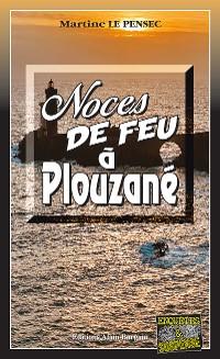 Cover Noces de feu à Plouzané