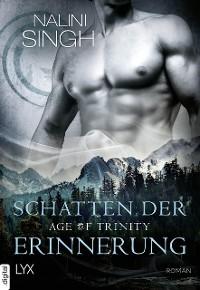 Cover Age of Trinity - Schatten der Erinnerung