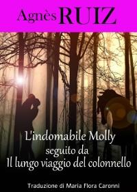 Cover L'indomabile Molly, seguito da  Il lungo viaggio del colonnello