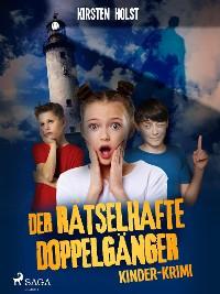 Cover Der rätselhafte Doppelgänger - Kinder-Krimi