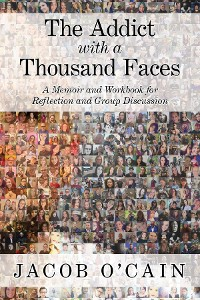 Cover The Addict with a Thousand Faces
