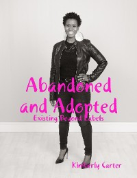Cover Abandoned and Adopted: Existing Beyond Labels