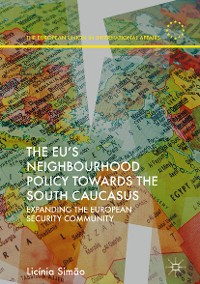 Cover The EU's Neighbourhood Policy towards the South Caucasus