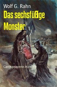 Cover Das sechsfüßige Monster