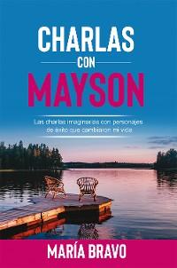 Cover Charlas con Mayson