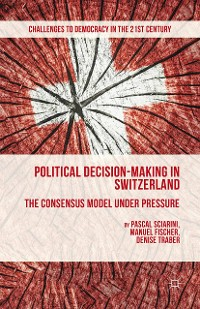 Cover Political Decision-Making in Switzerland