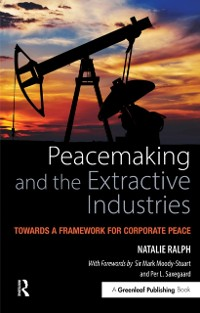 Cover Peacemaking and the Extractive Industries