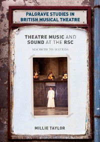 Cover Theatre Music and Sound at the RSC
