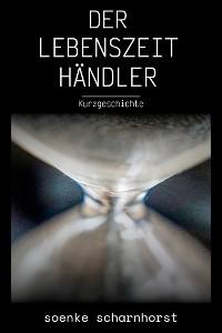 Cover Der Lebenszeithändler