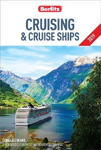 Cover Berlitz Cruising and Cruise Ships 2019 (Travel Guide with Free eBook)