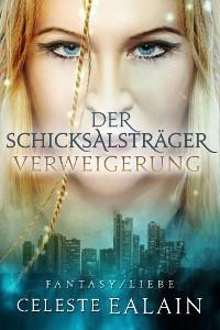 Cover Der Schicksalsträger - Verweigerung