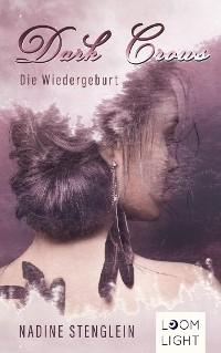 Cover Dark Crows 2: Die Wiedergeburt