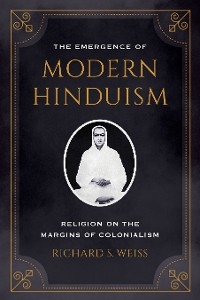Cover The Emergence of Modern Hinduism