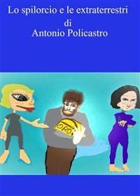 Cover Lo spilorcio e le extraterrestri