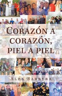 Cover Corazón a Corazón, Piel a Piel