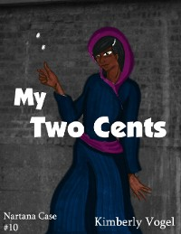Cover My Two Cents: A Project Nartana Case #10