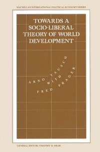 Cover Towards a Socio-liberal Theory of World Development