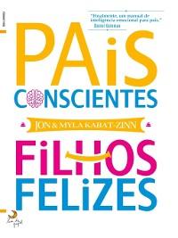 Cover Pais Conscientes, Filhos Felizes