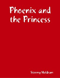 Cover Phoenix and the Princess