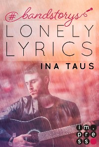 Cover #bandstorys: Lonely Lyrics (Band 3)
