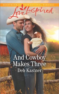 Cover And Cowboy Makes Three