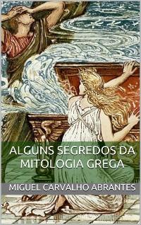 Cover Alguns Segredos da Mitologia Grega