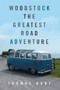 Cover Woodstock       the Greatest Road Adventure