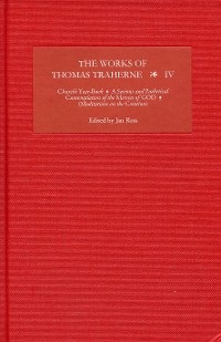 Cover The Works of Thomas Traherne IV