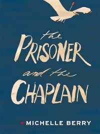 Cover The Prisoner and the Chaplain